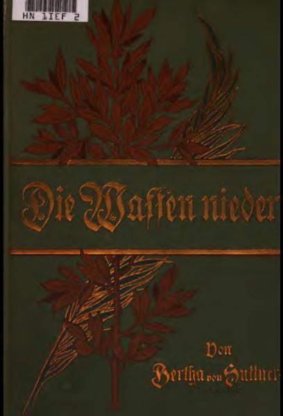 Bertha Von Suttner – Die Waffen Nieder!